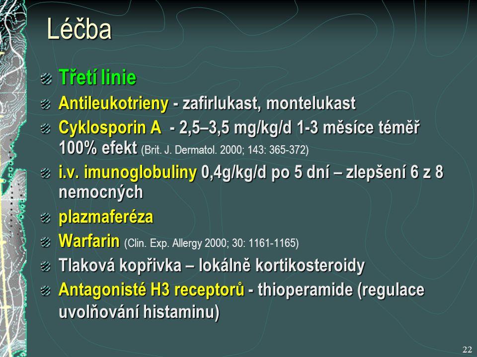 22 Léčba Třetí linie Antileukotrieny - zafirlukast, montelukast Cyklosporin A - 2,5–3,5 mg/kg/d 1-3 měsíce téměř 100% efekt Cyklosporin A - 2,5–3,5 mg/kg/d 1-3 měsíce téměř 100% efekt (Brit.