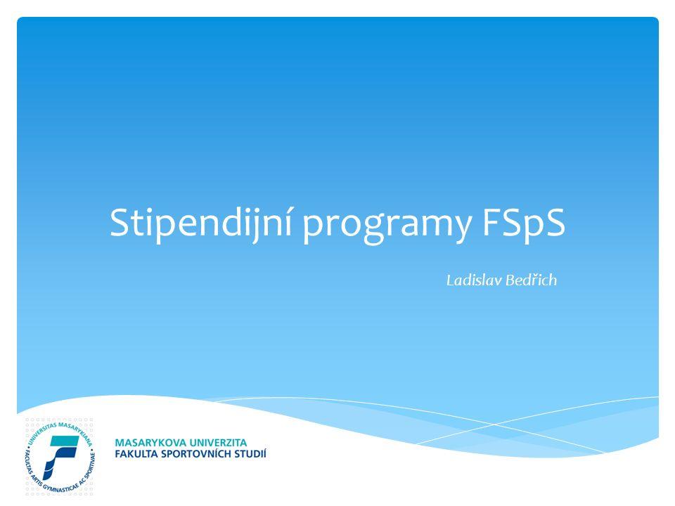 Stipendijní programy FSpS Ladislav Bedřich