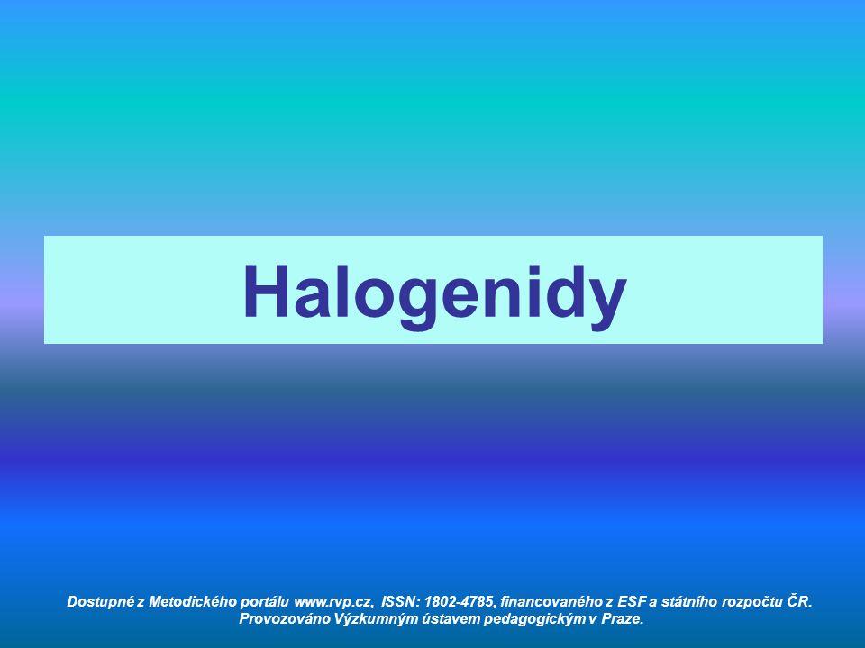 Úkol 1: Zopakuj si látku z předešlých hodin a doplň text: Halogenidy jsou ………..