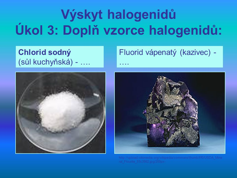 Příprava halogenidů Halogenidy se většinou připravují přímým slučováním prvků.