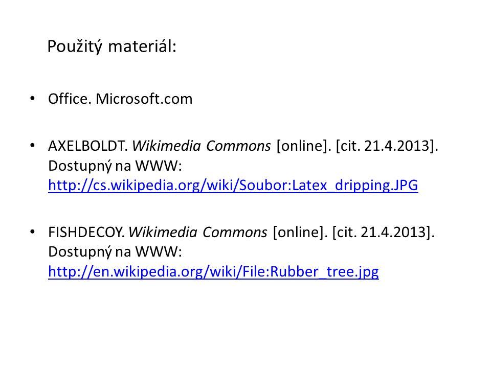 Použitý materiál: Office. Microsoft.com AXELBOLDT. Wikimedia Commons [online]. [cit. 21.4.2013]. Dostupný na WWW: http://cs.wikipedia.org/wiki/Soubor: