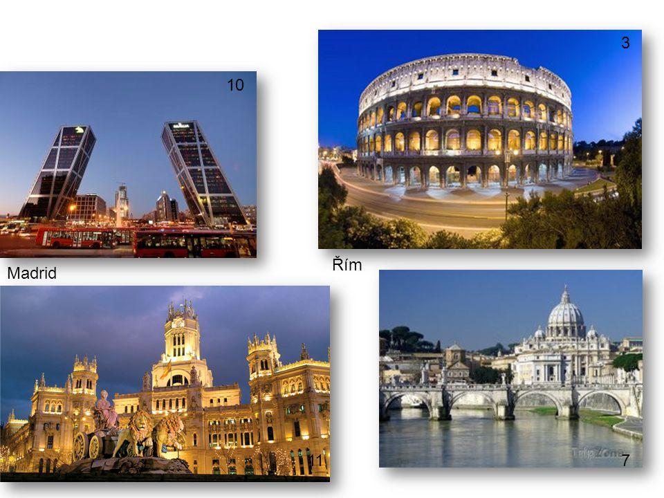 Řím Madrid 10 11 3 7