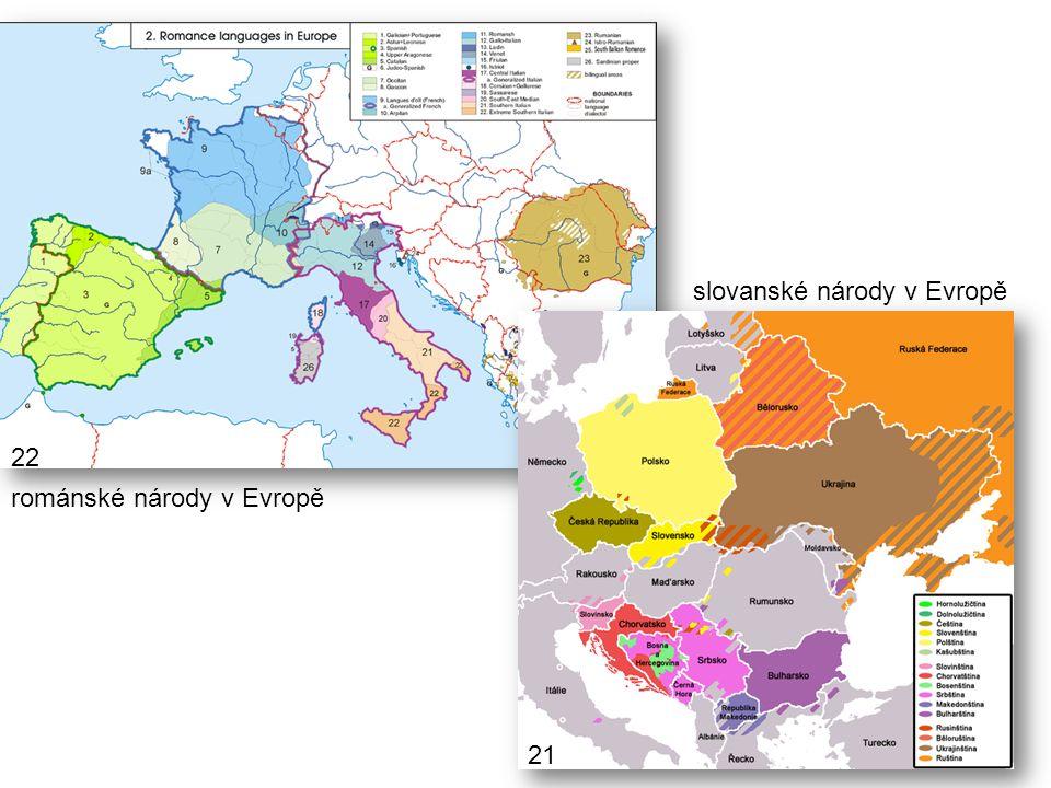 románské národy v Evropě slovanské národy v Evropě 22 21