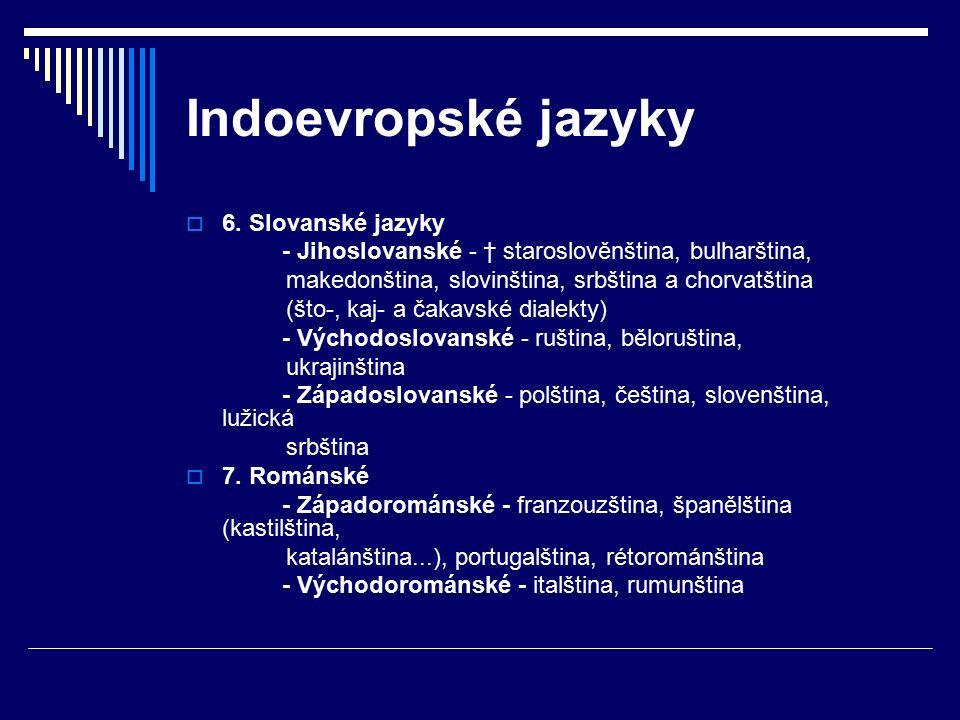 Indoevropské jazyky  6.