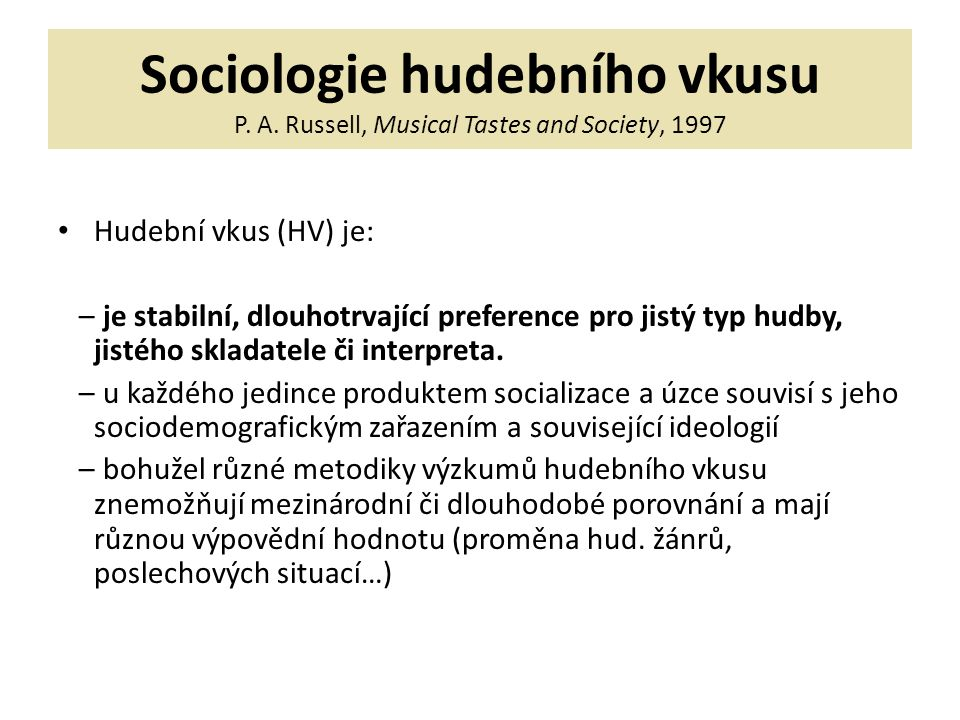 Sociologie hudebního vkusu P.A.