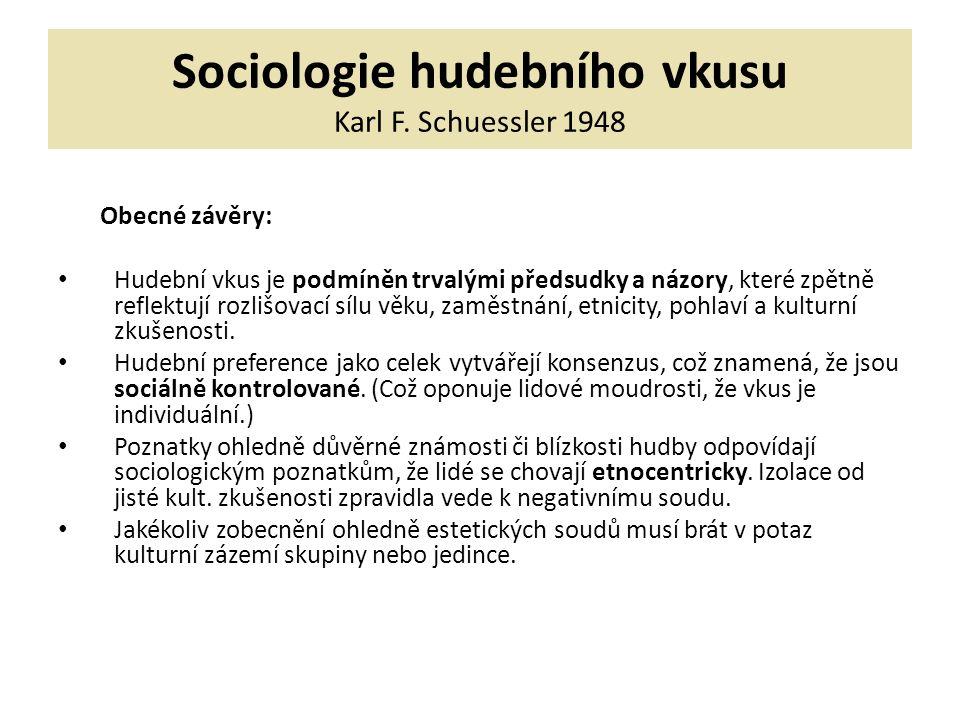 Sociologie hudebního vkusu Karl F.