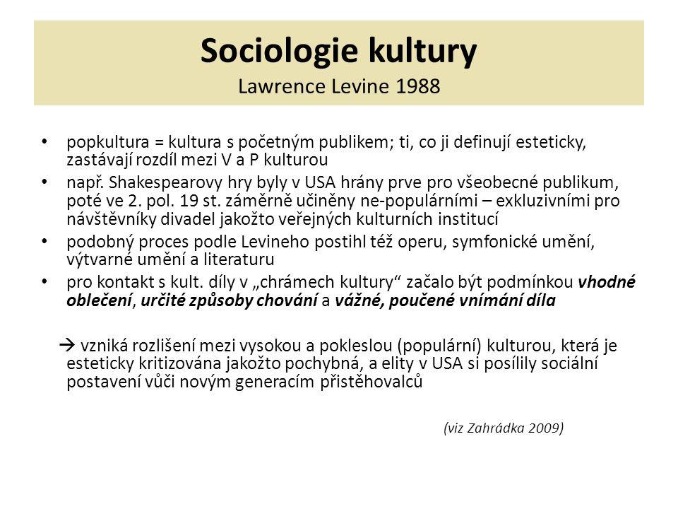 Sociologie kultury Paul DiMaggio 1991 studoval kulturní podnikání v Bostonu 19.