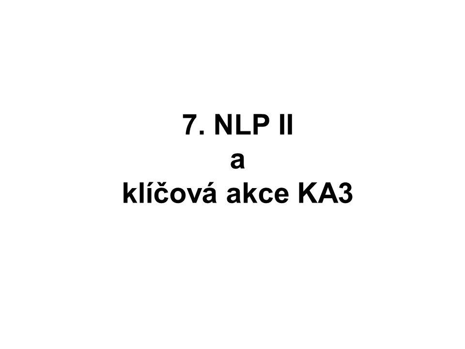 7. NLP II a klíčová akce KA3