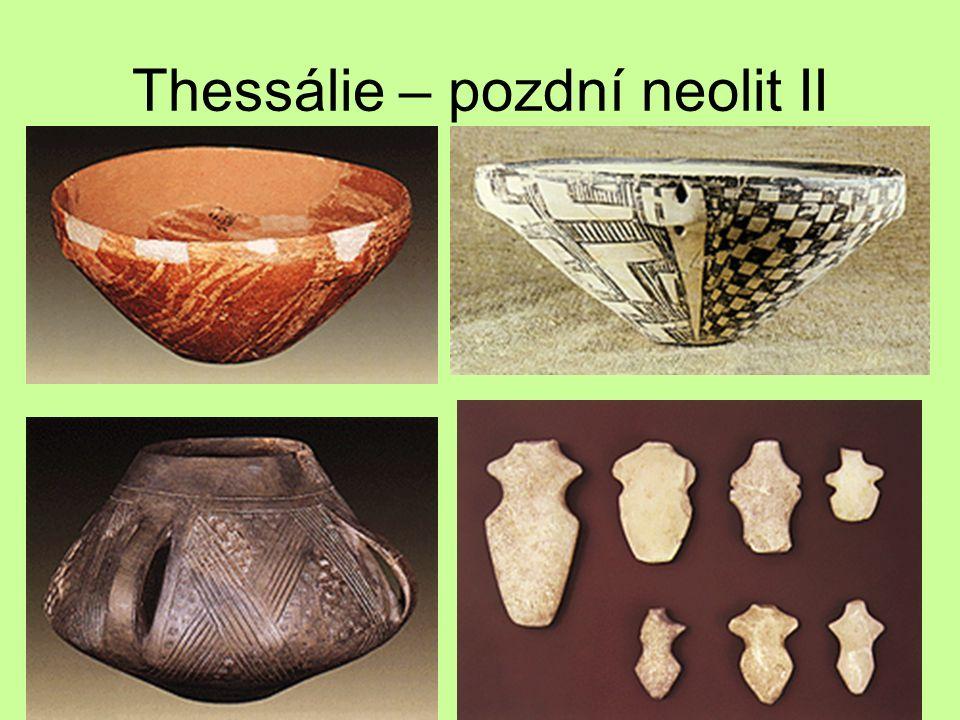 Thessálie – pozdní neolit II