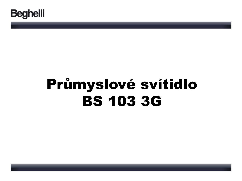 Průmyslové svítidlo BS 103 3G