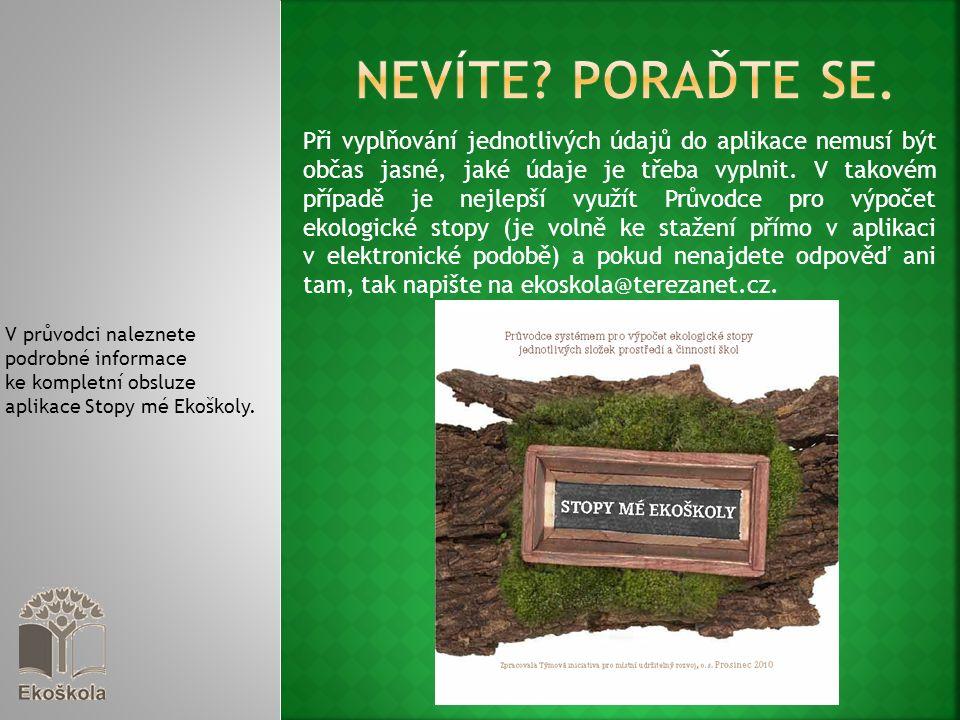 V průvodci naleznete podrobné informace ke kompletní obsluze aplikace Stopy mé Ekoškoly.