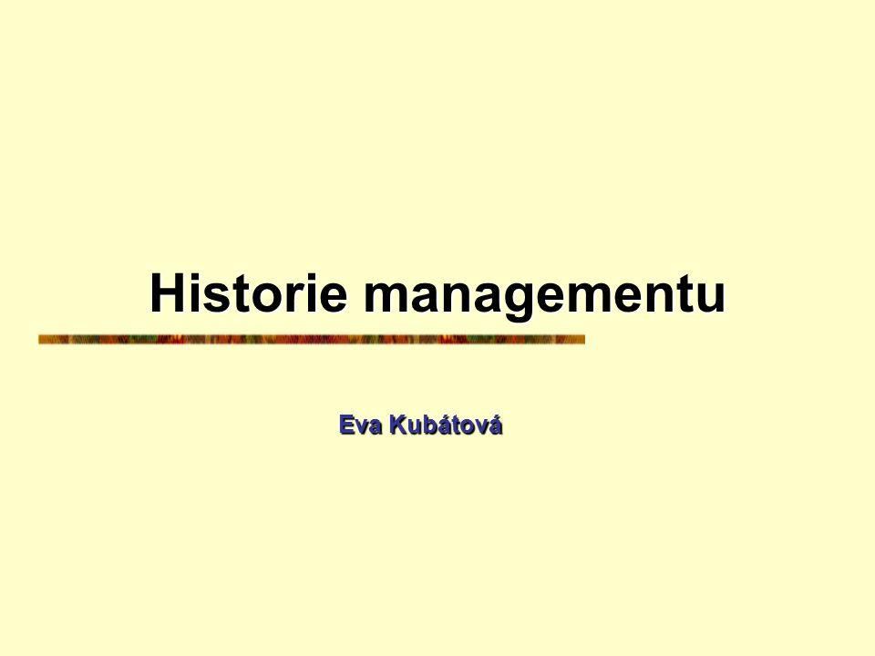 Obsah přednášek Historický vývoj managementu, Pojetí managementu, Organizování, Rozhodování Historický vývoj managementu, Pojetí managementu, Organizo
