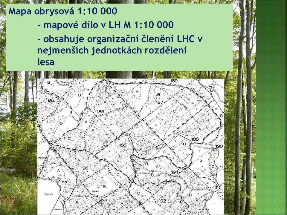 27 Mapa obrysová 1:10 000 - mapové dílo v LH M 1:10 000 - obsahuje organizační členění LHC v nejmenších jednotkách rozdělení lesa