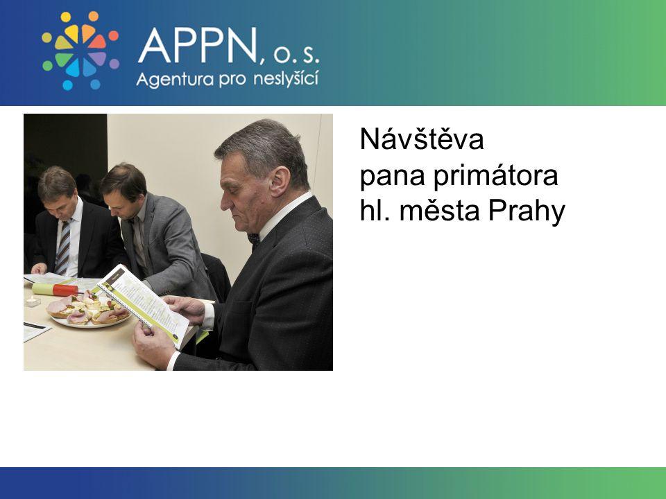Návštěva pana primátora hl. města Prahy