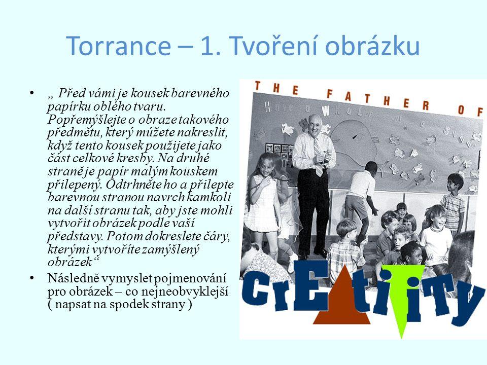 """Torrance – 1.Tvoření obrázku """" Před vámi je kousek barevného papírku oblého tvaru."""