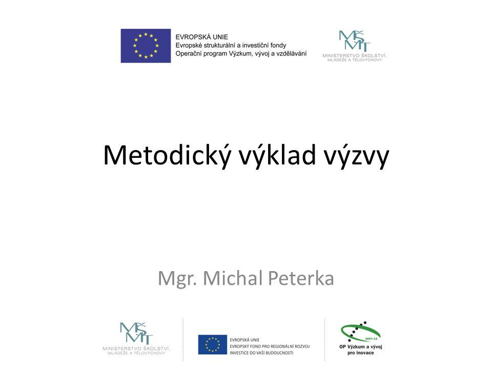 Metodický výklad výzvy Mgr. Michal Peterka