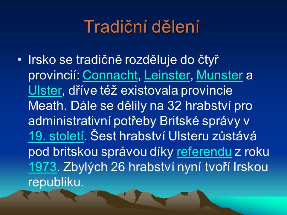 Tradiční dělení Irsko se tradičně rozděluje do čtyř provincií: Connacht, Leinster, Munster a Ulster, dříve též existovala provincie Meath.
