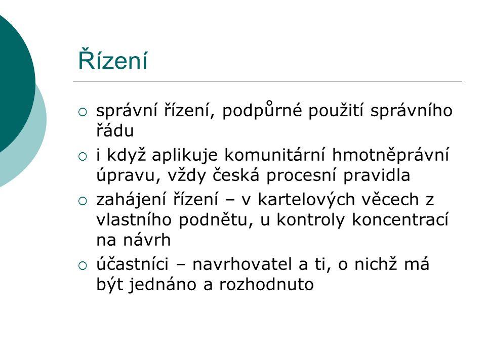 Řízení  správní řízení, podpůrné použití správního řádu  i když aplikuje komunitární hmotněprávní úpravu, vždy česká procesní pravidla  zahájení ří