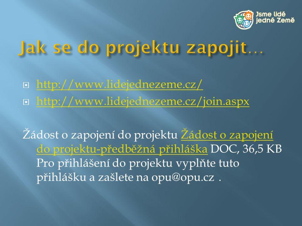  http://www.lidejednezeme.cz/ http://www.lidejednezeme.cz/  http://www.lidejednezeme.cz/join.aspx http://www.lidejednezeme.cz/join.aspx Žádost o zap