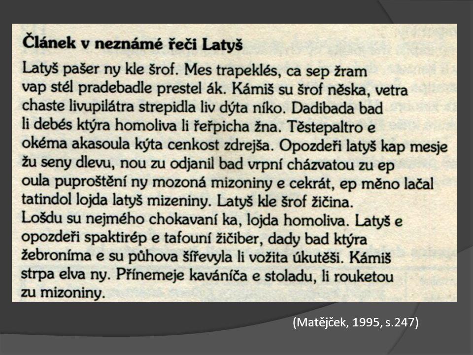 (Matějček, 1995, s.247)