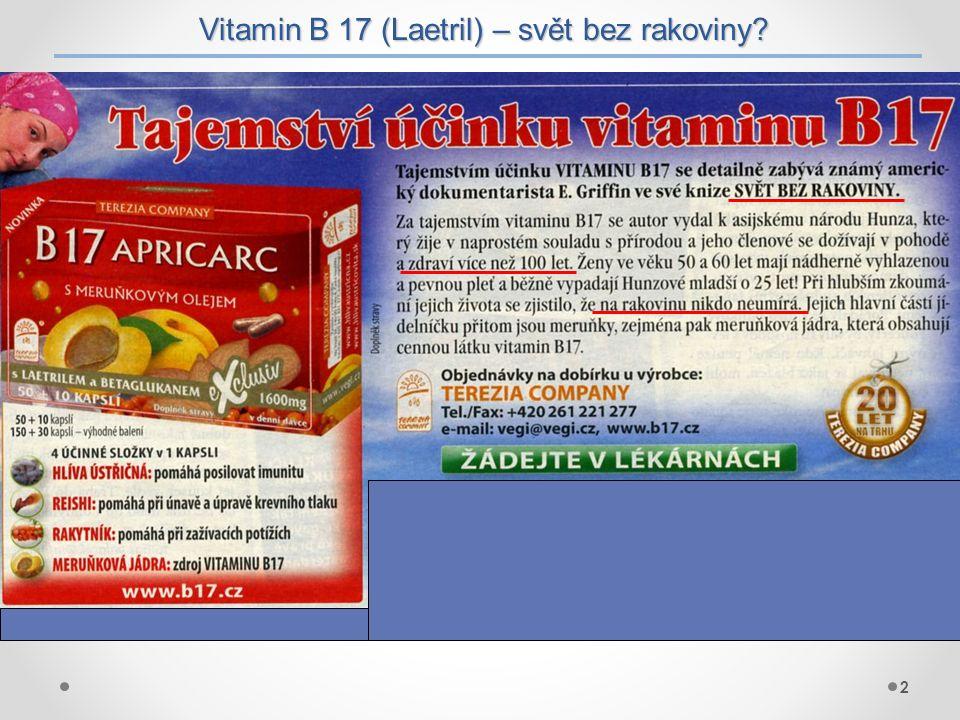 Vitamin B 17 (Laetril) – svět bez rakoviny? 2