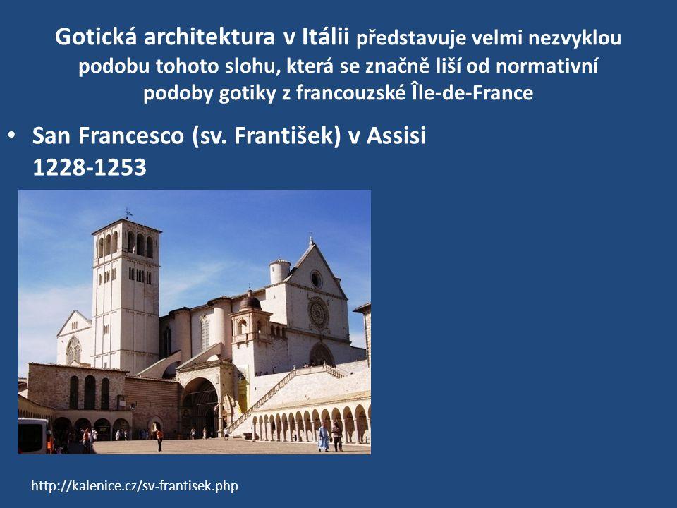 Gotická architektura v Itálii představuje velmi nezvyklou podobu tohoto slohu, která se značně liší od normativní podoby gotiky z francouzské Île-de-France San Francesco (sv.