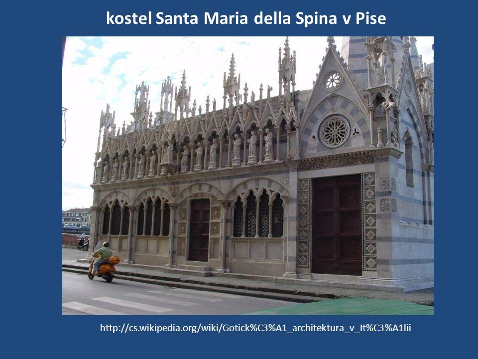 kostel Santa Maria della Spina v Pise http://cs.wikipedia.org/wiki/Gotick%C3%A1_architektura_v_It%C3%A1lii