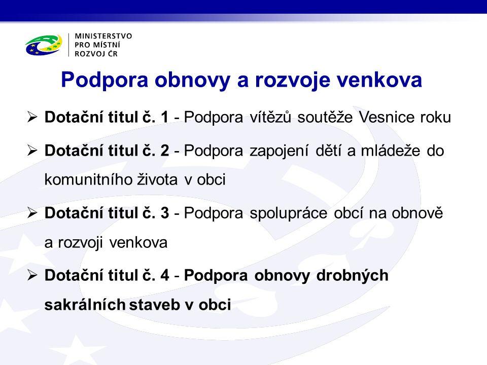  Dotační titul č.1 - Podpora vítězů soutěže Vesnice roku  Dotační titul č.