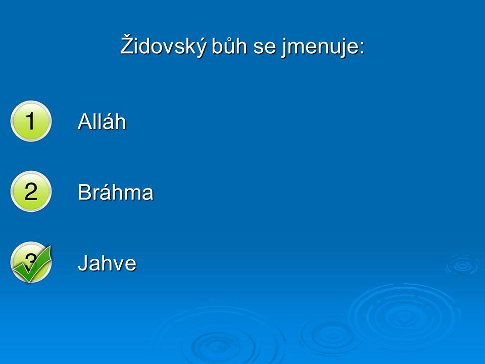 Židovský bůh se jmenuje: Alláh Bráhma Jahve