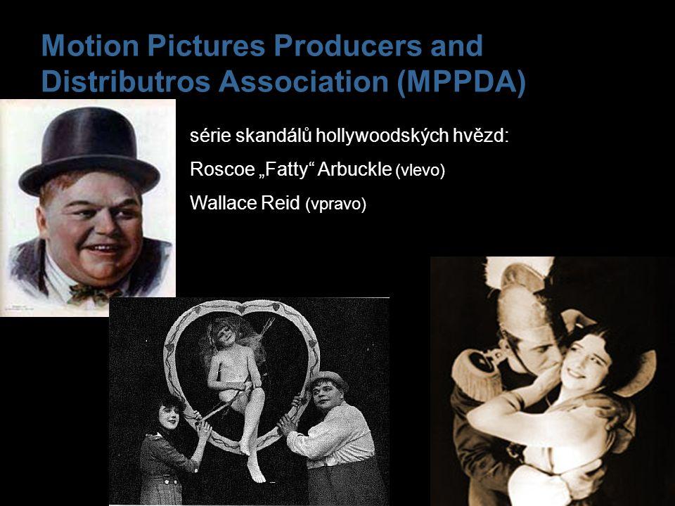 "Motion Pictures Producers and Distributros Association (MPPDA) série skandálů hollywoodských hvězd: Roscoe ""Fatty"" Arbuckle (vlevo) Wallace Reid (vpra"