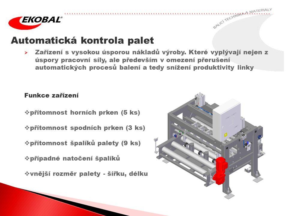 Automatická kontrola palet  Zařízení s vysokou úsporou nákladů výroby.