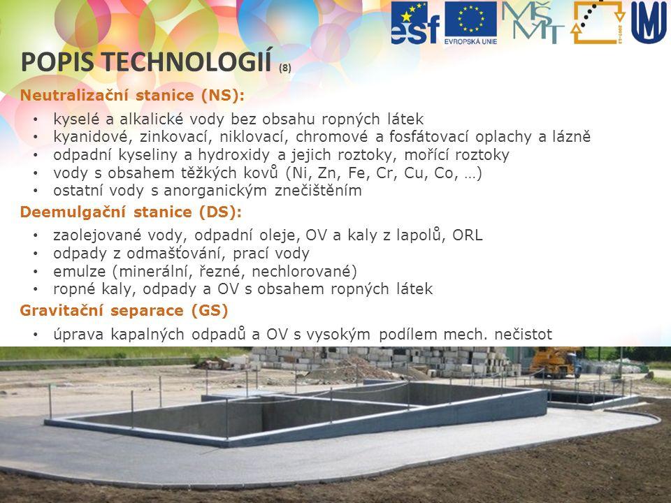 ODPADOVÉ HOSPODÁŘSTVÍ V PRAXI (2012/2013) POPIS TECHNOLOGIÍ (8) Neutralizační stanice (NS): kyselé a alkalické vody bez obsahu ropných látek kyanidové