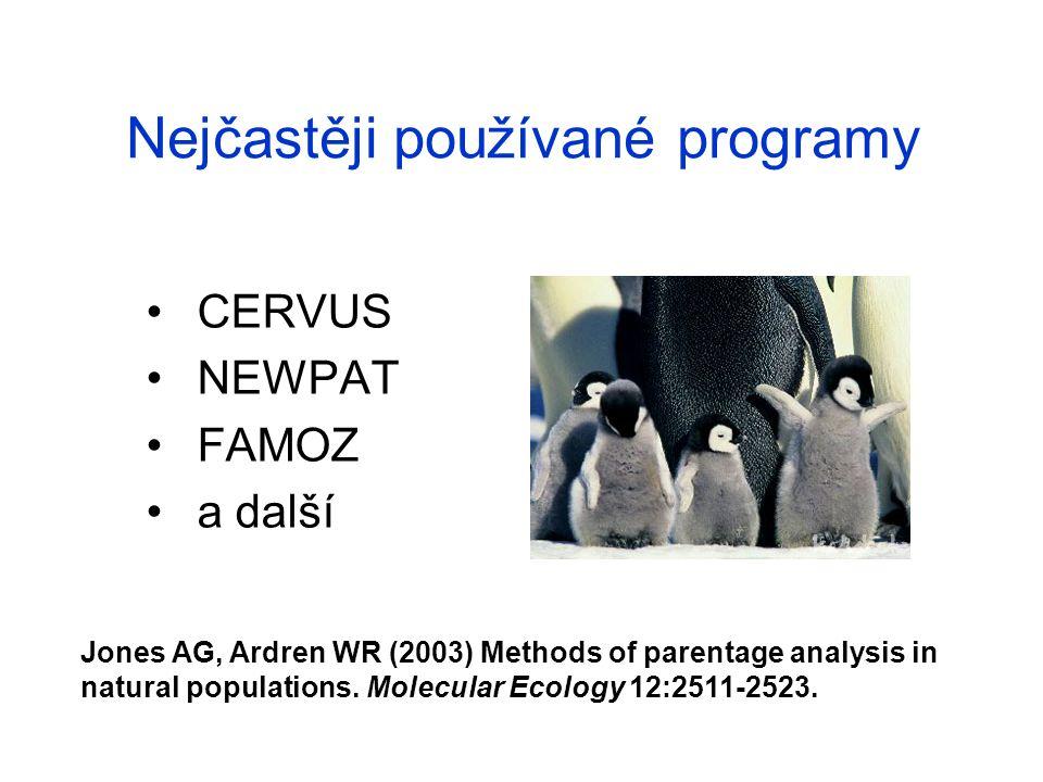 Nejčastěji používané programy CERVUS NEWPAT FAMOZ a další Jones AG, Ardren WR (2003) Methods of parentage analysis in natural populations.