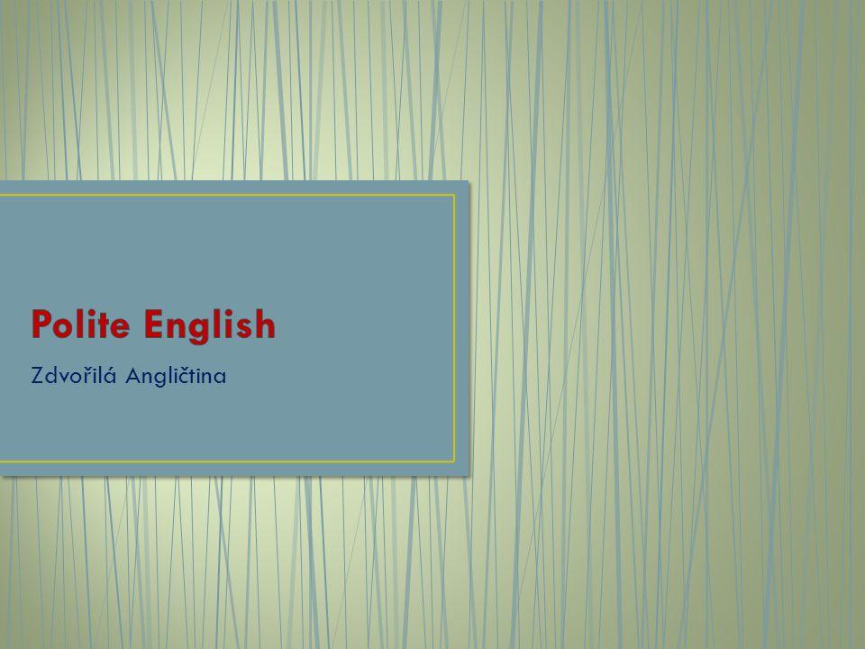 Zdvořilá Angličtina