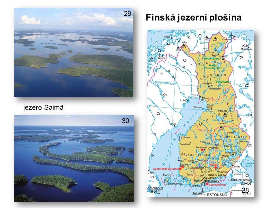 Finská jezerní plošina jezero Saimä 28 29 30