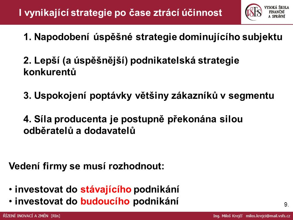30.Flexibilní strategie nebo Strategická flexibilita.
