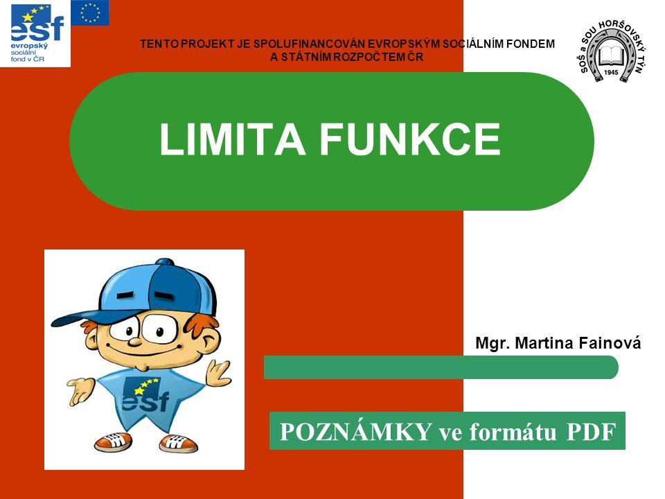 LIMITA FUNKCE Mgr.