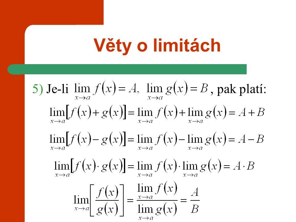 Cvičení: Příklad 1: Vypočtěte limity funkcí: a) b) c) d) e) f) Příklad 2: Určete body, ve kterých není definována fce a vypočtěte jednostr.