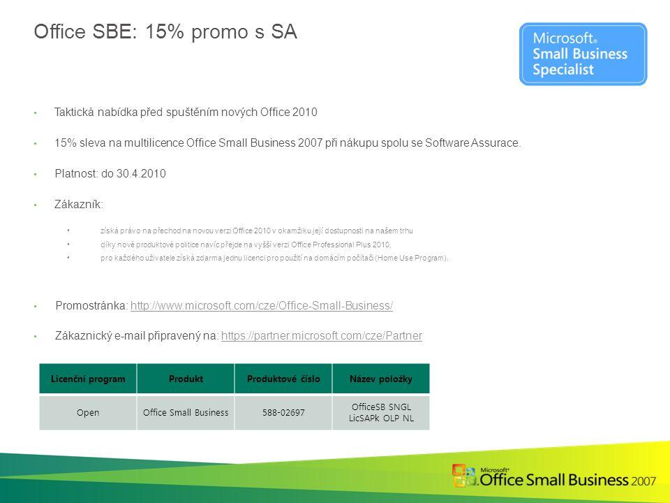 Office SBE: 15% promo s SA Taktická nabídka před spuštěním nových Office 2010 15% sleva na multilicence Office Small Business 2007 při nákupu spolu se