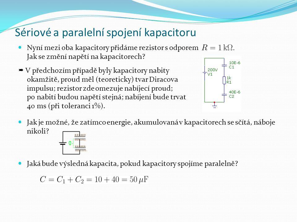 Sériové a paralelní spojení induktoru Dva induktory s indukčnostmi L 1 = 10 mH a L 2 = 40 mH zapojíme paralelně.