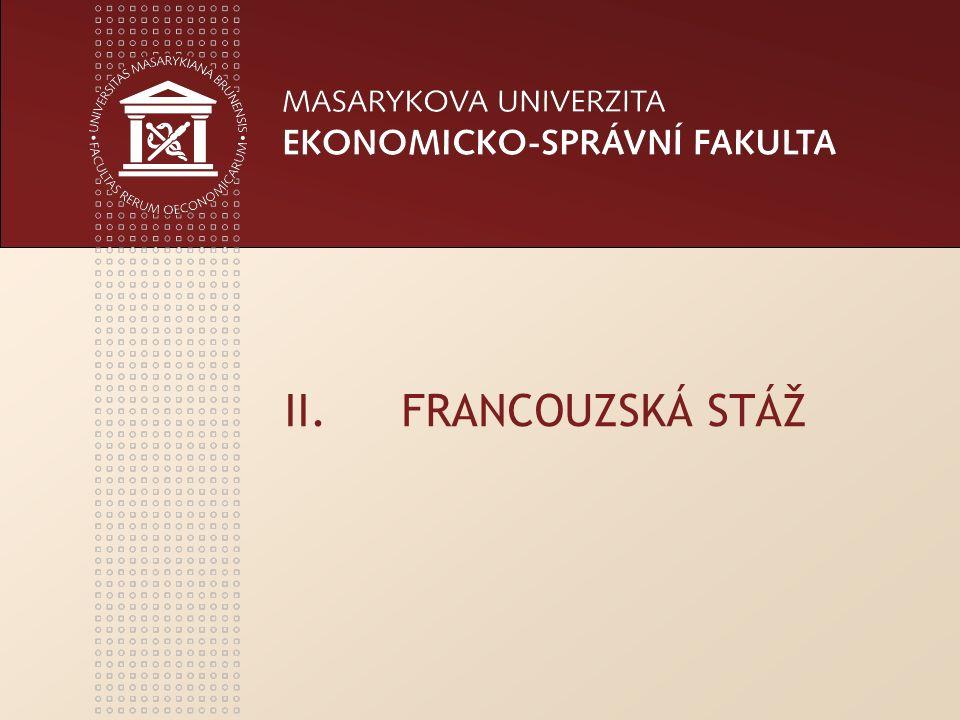 II.FRANCOUZSKÁ STÁŽ