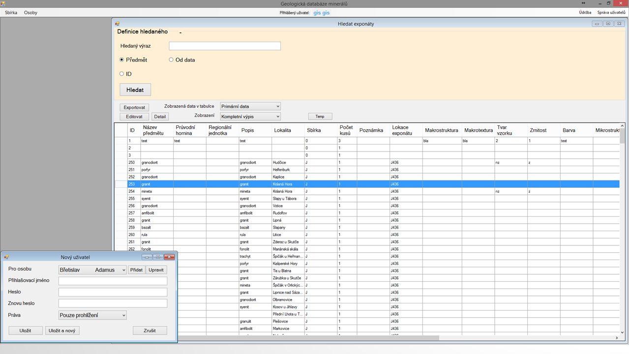 MAPOVÁ APLIKACE Webová aplikace, tenký klient JavaScript ExtJS ExtGeo OpenLayers Geoserver PHP Postgres (PostGIS)