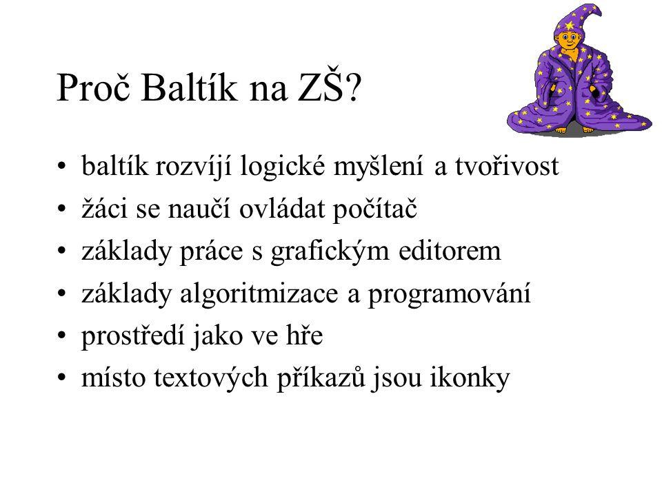 Proč Baltík na ZŠ.