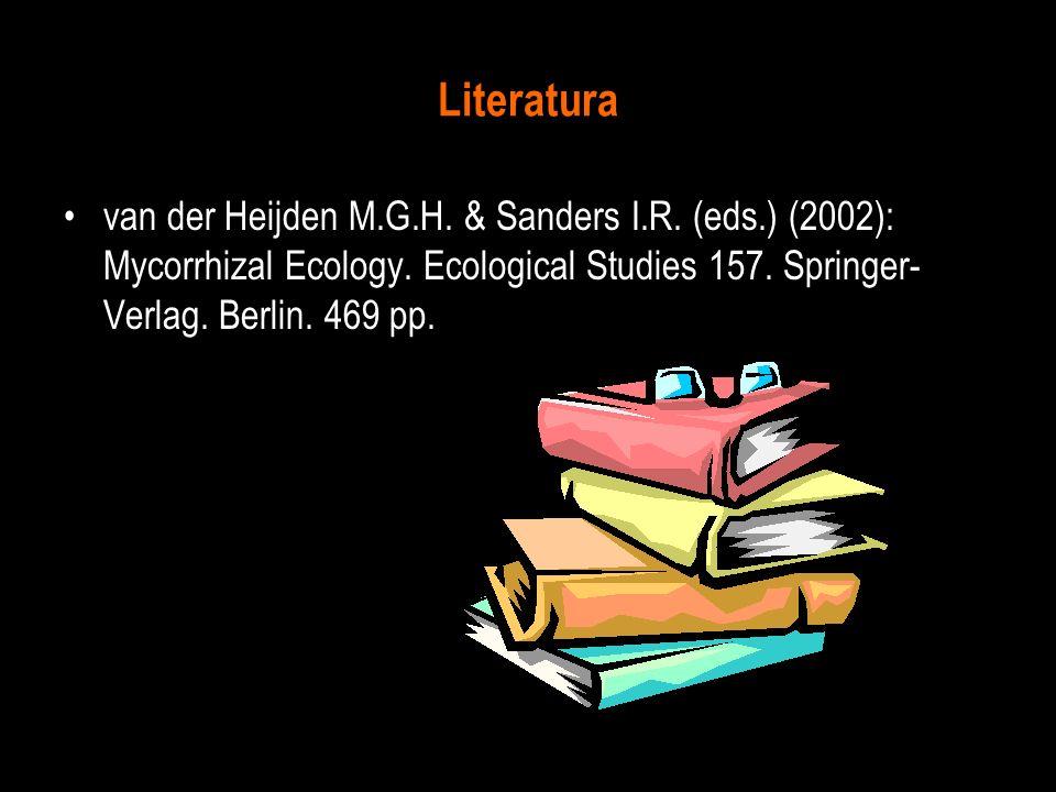 Literatura van der Heijden M.G.H. & Sanders I.R. (eds.) (2002): Mycorrhizal Ecology.