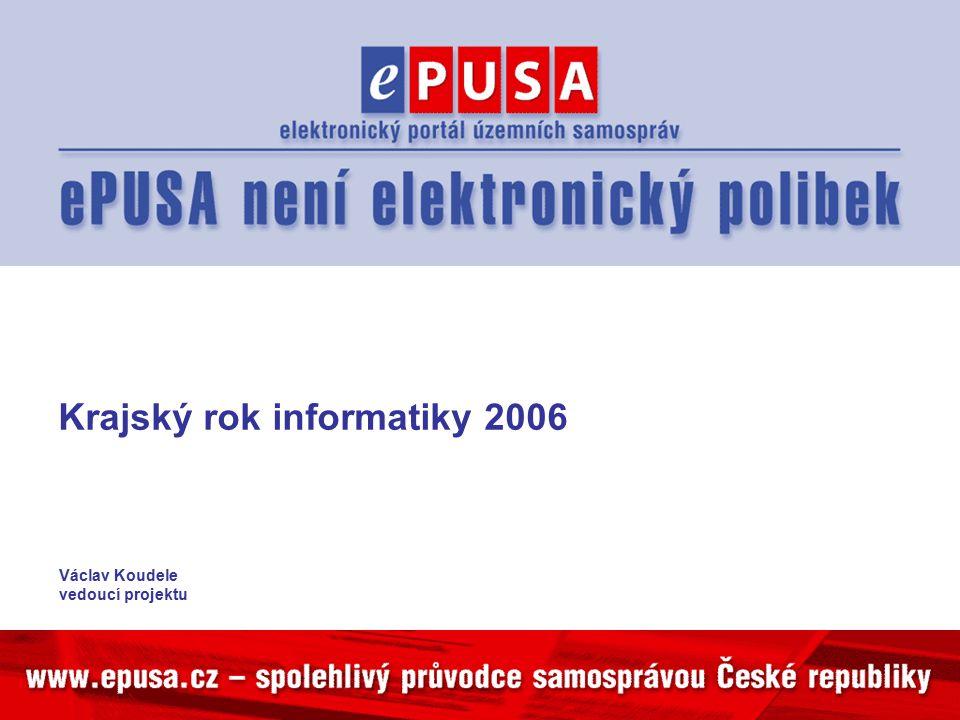 Krajský rok informatiky 2006 Václav Koudele vedoucí projektu