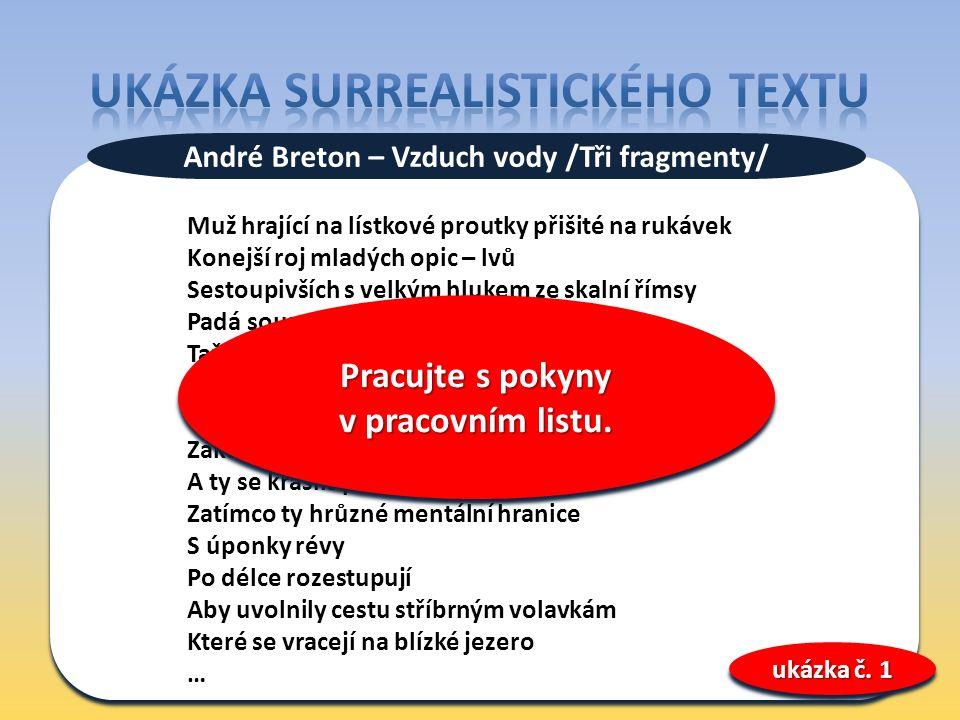 ukázka č.1 - NEZVAL, Vítězslav. Moderní básnické směry.