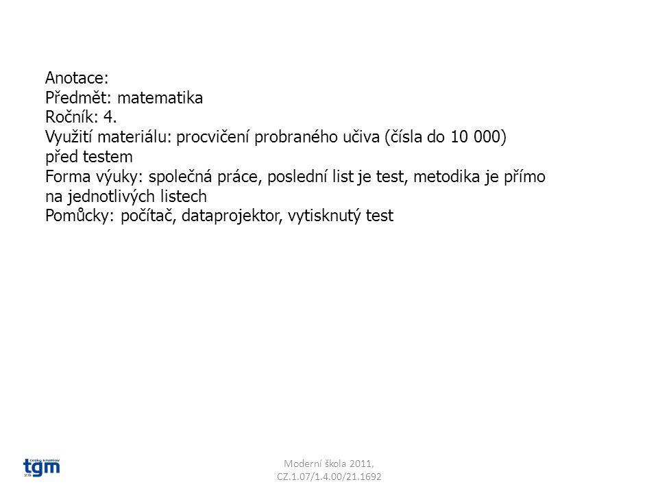 Anotace: Předmět: matematika Ročník: 4.