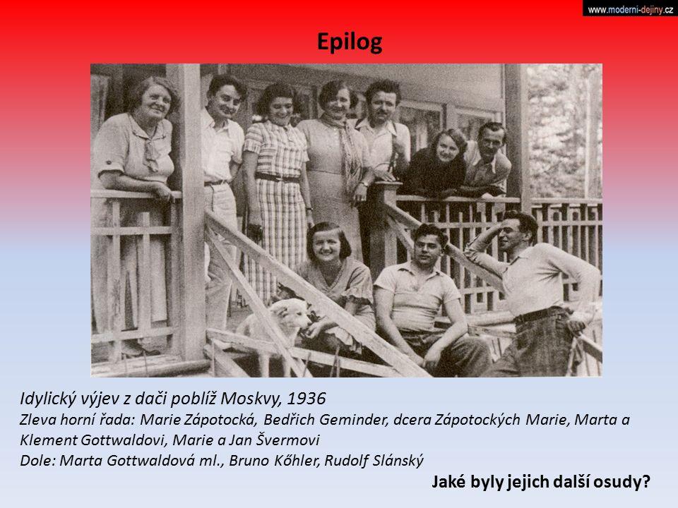 Idylický výjev z dači poblíž Moskvy, 1936 Zleva horní řada: Marie Zápotocká, Bedřich Geminder, dcera Zápotockých Marie, Marta a Klement Gottwaldovi, M