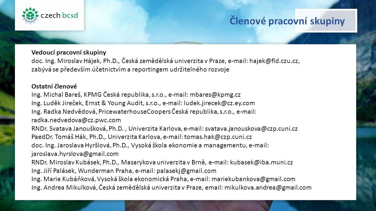 Členové pracovní skupiny Vedoucí pracovní skupiny doc. Ing. Miroslav Hájek, Ph.D., Česká zemědělská univerzita v Praze, e-mail: hajek@fld.czu.cz, zabý