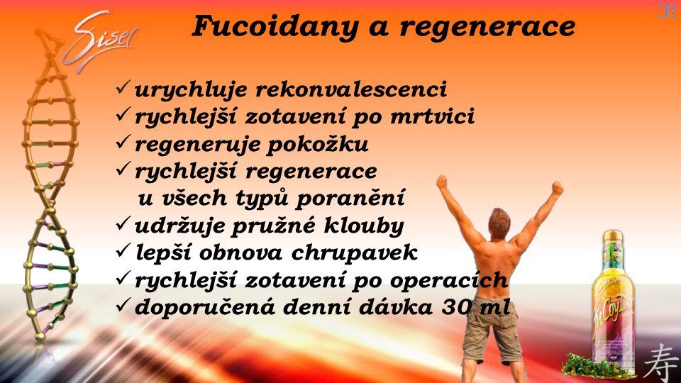 Fucoidany a regenerace urychluje rekonvalescenci rychlejší zotavení po mrtvici regeneruje pokožku rychlejší regenerace u všech typů poranění udržuje p